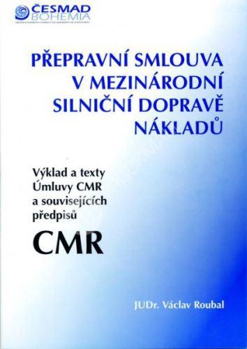 Přepravní smlouva CMR